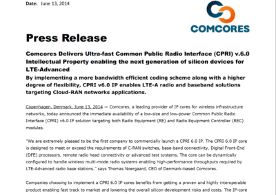 2014-06-13 | Comcores Delivers Ultra-fast CPRI 6.0 IP enabling the next generation of silicon devices for LTE-Advanced