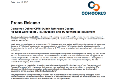 2015-11-26 | Comcores release CPRI I/Q switch HW platform that demonstrates key features of CPRI fronthaul switching