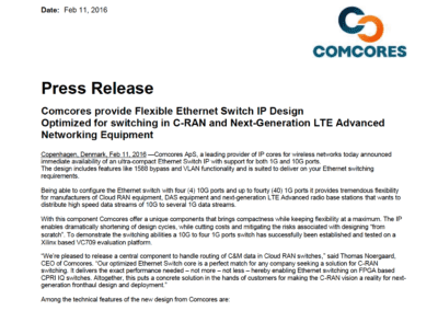2016-02-11 | Comcores release a mixed speed Ethernet Switch that supports a mix of 1G and 10G Ethernet ports