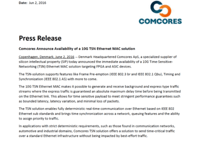 2016-06-02 | Comcores Announce Availability of a 10G TSN Ethernet MAC solution